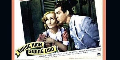 Free Classic Film Tuesday:  Swing High,  Swing Low