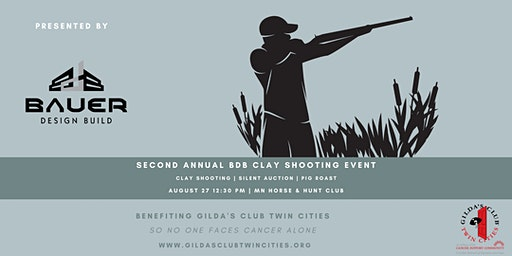 2nd Annual BDB Sporting Clay Fundraiser benefiting Gilda's Club Twin Cities