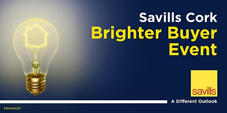 Savills Cork - Brighter Buyer Event 2020 tickets