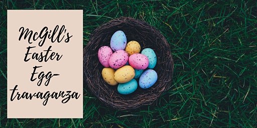 McGill's Easter Eggs-travaganza