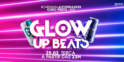 Carnaval Alforria- Festa Glow Up Beats