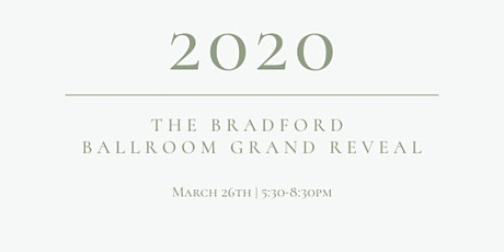 The Bradford Ballroom Grand Reveal tickets