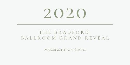 The Bradford Ballroom Grand Reveal