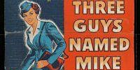 Free Classic Film Tuesday:  Three Guys Named Mike