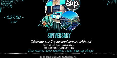 SIPversary! 5 Year Anniversary Party! tickets