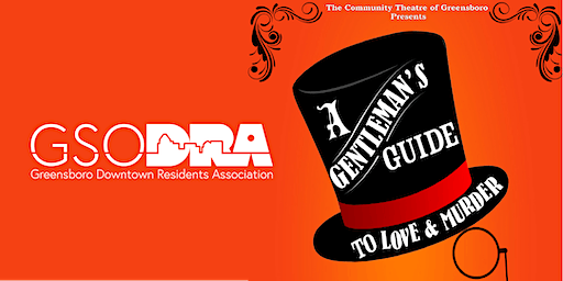 """DRA Member Exclusive: """"A Gentleman's Guide to Love and Murder"""" at CTG"""