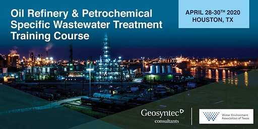 Oil Refinery & Petrochemical Specific Wastewater Treatment Training Course