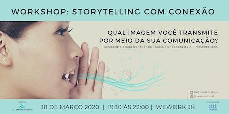 Workshop: Storytelling com Conexão tickets