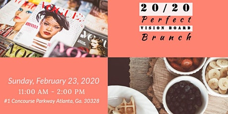 2020 Perfect Vision Board Brunch tickets