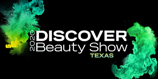 Discover Beauty Show 2020 Texas