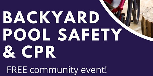 Back Yard Pool Safety Seminar Plus CPR