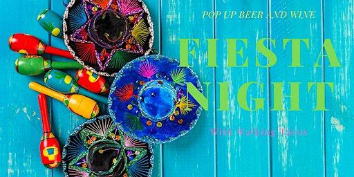Pop Up Beer & Wine Fiesta Night with Walking Tacos