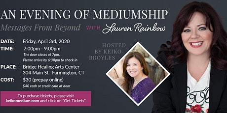 An Evening of Mediumship- Messages From Beyond by Lauren Rainbow hosted by Keiko Broyles tickets