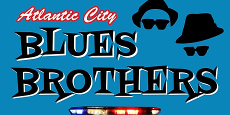 Atlantic City BLUES BROTHERS come to North Shore Aug 7th 2021 & more! tickets