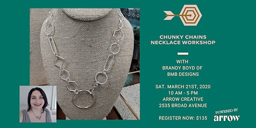 Chunky Chains Necklace Workshop with BMB Designs - Powered by Arrow