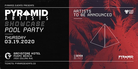 Pyramid Artists Showcase (Rooftop Pool) | Miami Music Week 2020 - Free W/ RSVP tickets