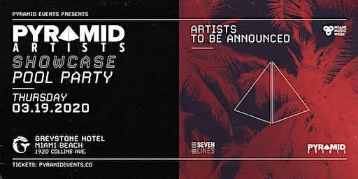 Pyramid Artists Showcase (Rooftop Pool)   Miami Music Week 2020 - Free W/ RSVP