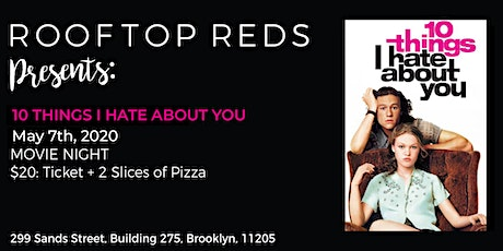 Rooftop Reds Presents: 10 Things I Hate About You tickets