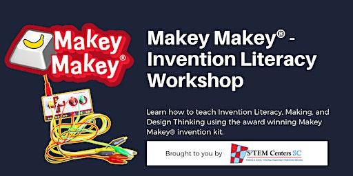 Makey Makey® - Invention Literacy Workshop -- BARNWELL LOCATION
