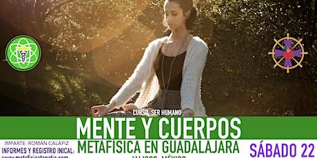 MENTE Y CUERPOS- Metafísica en Guadalajara boletos