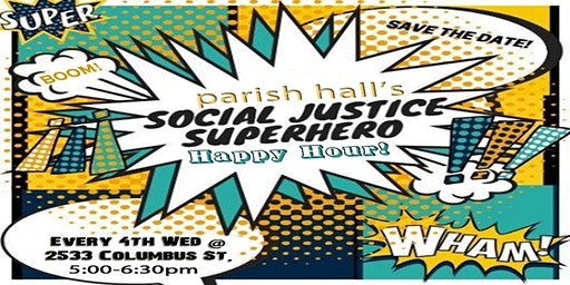 Social-Justice Superhero Happy Hour