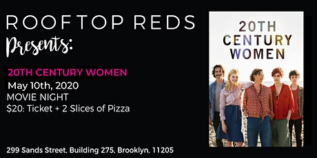 Rooftop Reds Presents: 20th Century Women tickets
