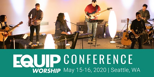 Equip Worship Conference