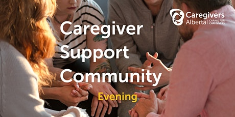 Caregiver Support Community (Evening) tickets