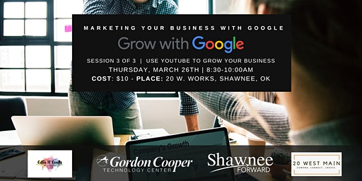 "Grow with Google Workshop Breakfast - ""Use YouTube to Grow Your Business"""