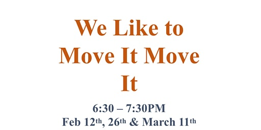 We Like to Move It Move It Family Engagement Series