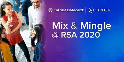 Entrust Datacard and nCipher RSA Party