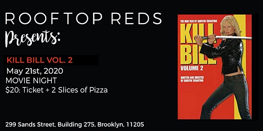 Rooftop Reds Presents: Kill Bill Vol. 2