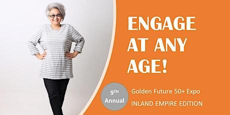 POSTPONED - 2020 Golden Future 50+ Expo - Inland Empire Edition tickets