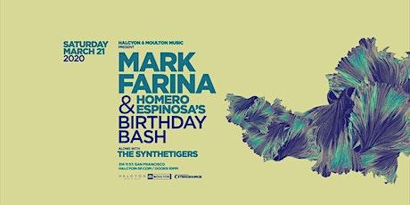 Mark Farina and Homero Espinosa Birthday Bash! tickets