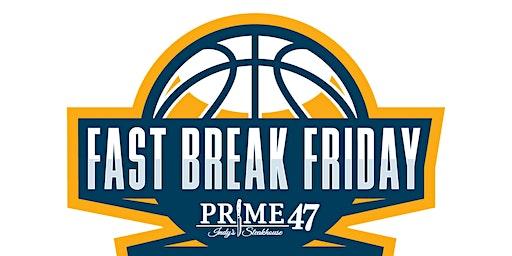 Fast Break Friday-2020