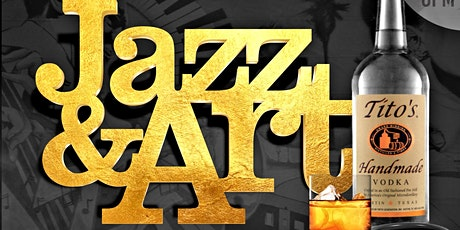 Tito's Vodka presents Jazz & Art Monday tickets