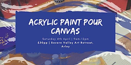 Acrylic Paint Pour Canvas - Craft Workshop