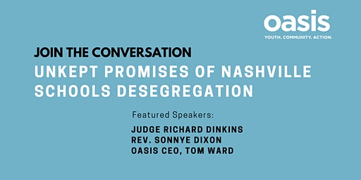 Join the Conversation- Unkept Promises of Nashville Schools Desegregration