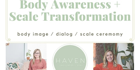 Body Awareness + Scale Transformation tickets