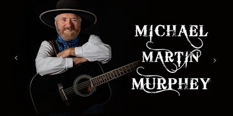 An Evening with Michael Martin Murphey tickets