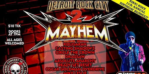 Detroit Rock City Mayhem 2