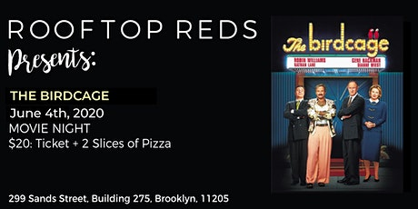 Rooftop Reds Present: The Birdcage tickets