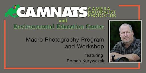 Macro Photography Program and Workshop  - Camera Naturalist Photo Club