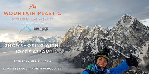 Himalayan Life Snowshoeing Event with Joyce Azzam