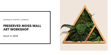 Preserved Moss Wall Art Workshop tickets
