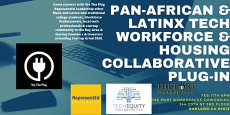 Pan-African & Latinx Tech Workforce & Housing Collaborative Plug-In tickets