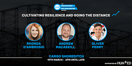 Recruitment Rollercoaster LIVE. Cultivating resilience & going the distance tickets