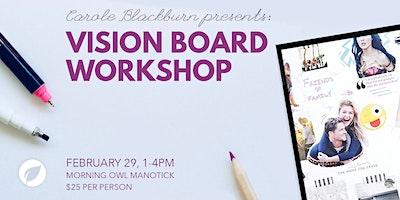 Manifest Your Dreams 2020 - Vision Board Workshop
