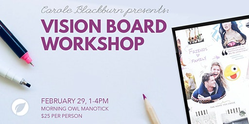 Manifest Your Dreams 2020 - Vision Board Workshop