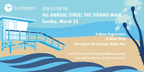 Sandpipers 4th Annual Stroll the Strand Fundraiser tickets